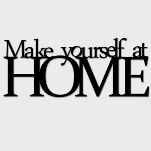 Napis na ścianę MAKE YOURSELF AT HOME
